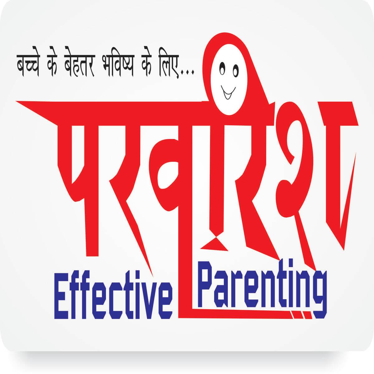 Parvarish- effective parenting program by shekhar jain